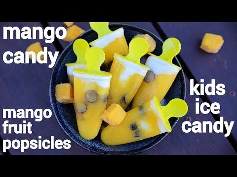 mango popsicles recipe | mango candy recipe | मॅंगो पॉप्सीकले रेसिपी | mango ice pops