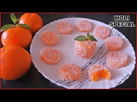 होली पे बनाइये संतरे से बनने वाली मिठाई जिसे खाते ही बच्चे करें आपकी वाह वाही   Orange Jelly Sweet