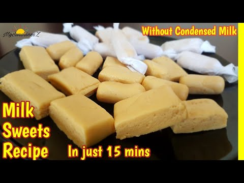 Milk Powder Sweets with 4 Ingredients in just 15 minutes | milk powder recipes | Caramel Milk Candy