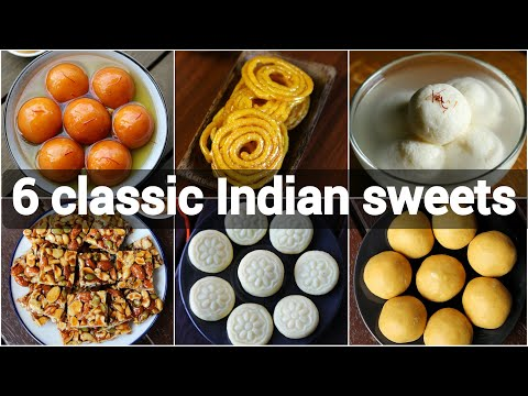 6 quick & easy indian sweets recipes | classic indian desserts | indian festival sweets recipes